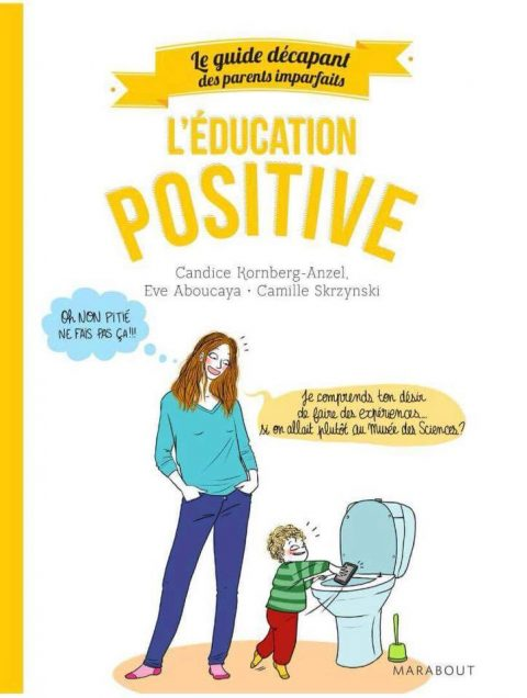 L'éducation positive – Éditions Marabout